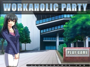 workaholic party